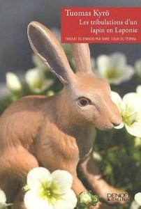 Les tribulations d'un lapin en Laponie de Tuomas Kyrö