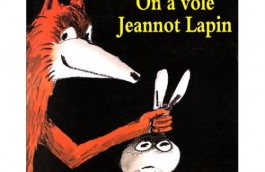 On a volé Jeannot Lapin de Claude Boujon