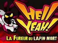 Hell Yeah -  La Fureur du Lapin Mort - SEGA