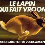 Le lapin qui fait vroom (Golf GTI ) - 1983 - VW