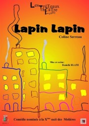Lapin Lapin de Coline Serreau, au Théâtre La Jonquière